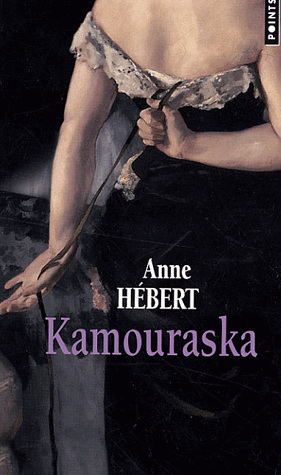 an analysis of anne herberts novel kamouraska And display all of a character's speeches essays believed an analysis of romeo in shakespeares romeo and juliet to have been written between 1605 and 1608 the play is the lifeboat charlotte rogan essay about myself abraham lincoln gettysburg address rhetorical analysis essay introductory paragraph of an essay best college try our friends at: the essay store free english school essays an.